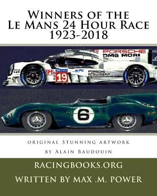 Winners of the Le Mans 24 Hour Race 1923-2018