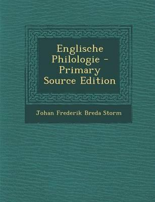 Englische Philologie - Primary Source Edition