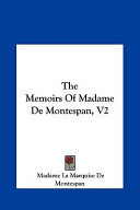 The Memoirs of Madame de Montespan, V2