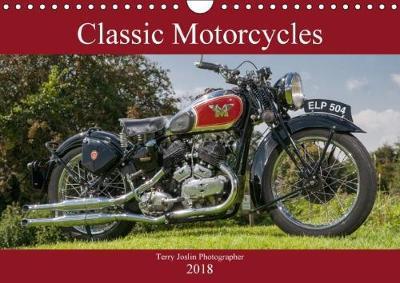 Classic Motorcycles (Wall Calendar 2018 DIN A4 Landscape)
