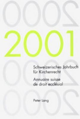Schweizerisches Jahrbuch Fur Kirchenrecht Band 6