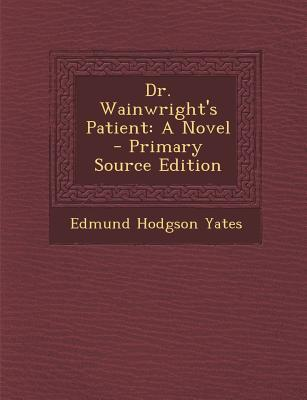 Dr. Wainwright's Patient