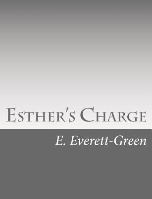 Esther's Charge