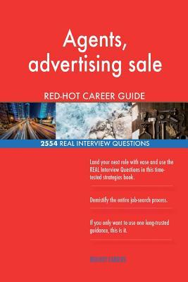 Agents, advertising sale RED-HOT Career Guide; 2554 REAL Interview Questions