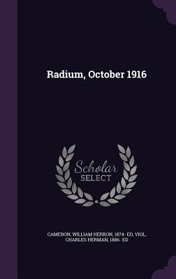 Radium, October 1916