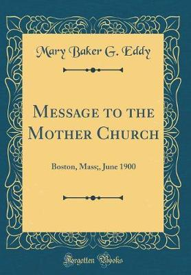 Message to the Mother Church