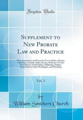 Supplement to New Probate Law and Practice, Vol. 3