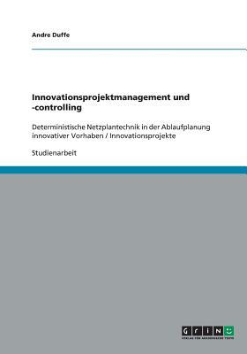 Innovationsprojektmanagement und -controlling