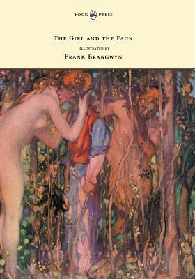 The Girl and the Faun - Illustrated by Frank Brangwyn