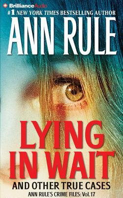 Lying in Wait and Other True Cases