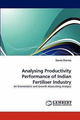 Analysing Productivity Performance of Indian Fertiliser Industry