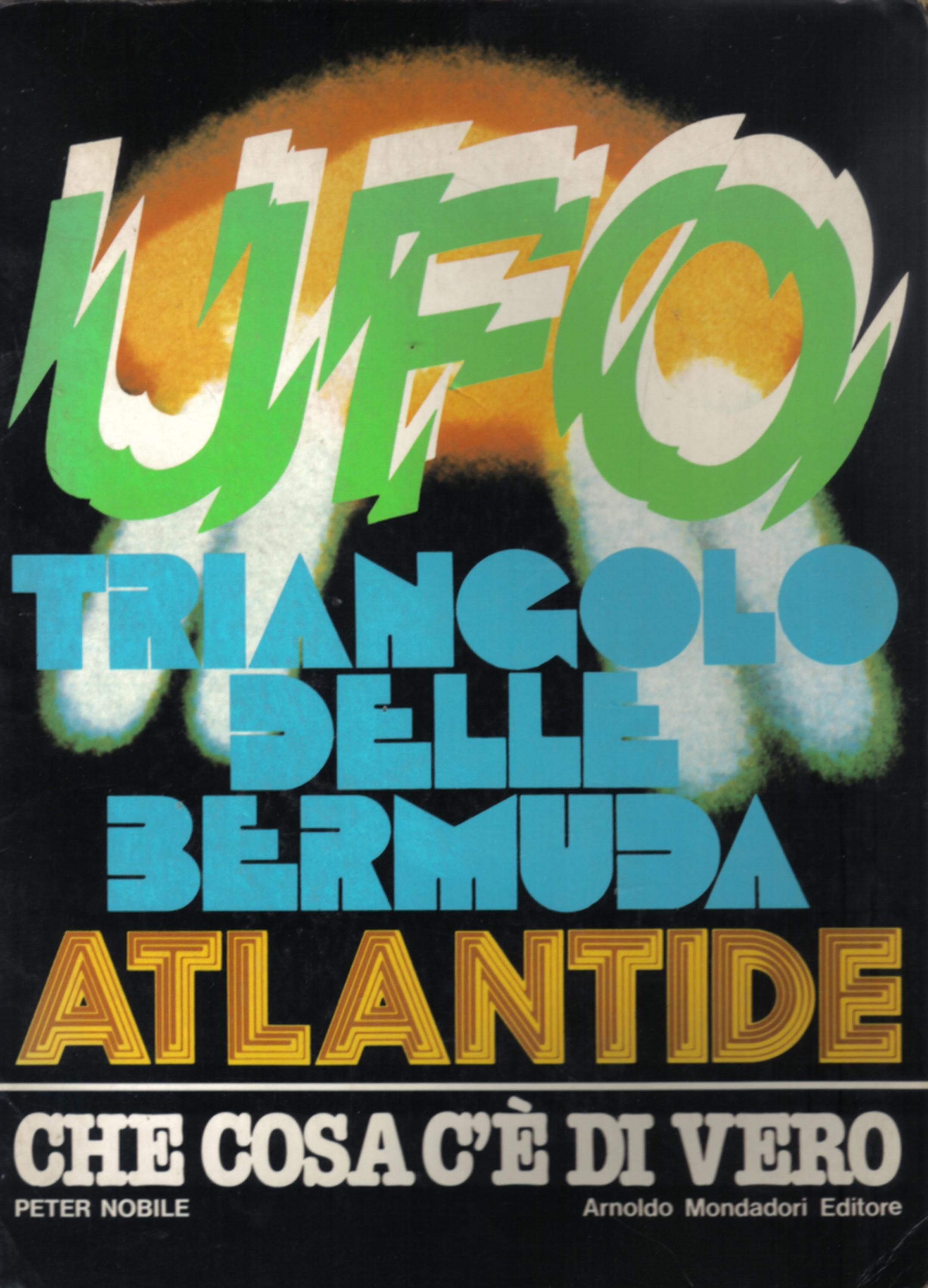 UFO - Triangolo delle Bermuda - Atlantide