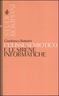 L' Ulisse semiotico e le sirene informatiche