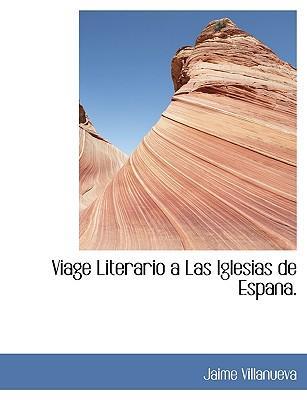 Viage Literario a Las Iglesias de Espana