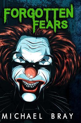 Forgotten Fears