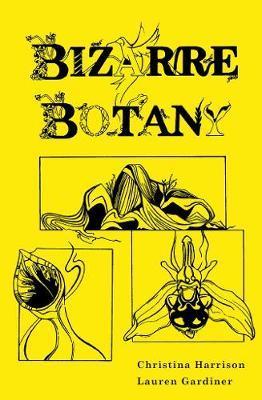 Bizarre Botany