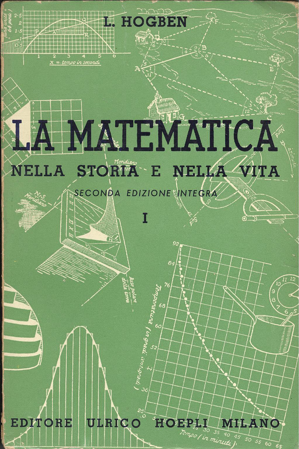 La matematica nella storia e nella vita - Vol 1