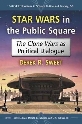 Star Wars in the Public Square