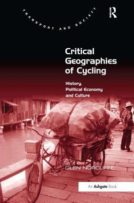 Critical Geographies of Cycling