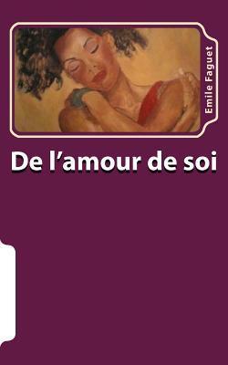 De L'amour De Soi