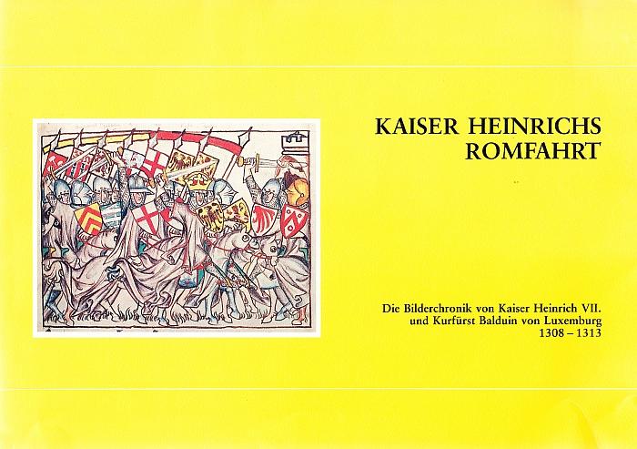 Kaiser Heinrichs Romfahrt