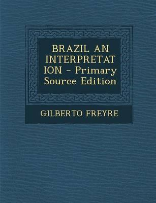 Brazil an Interpretation