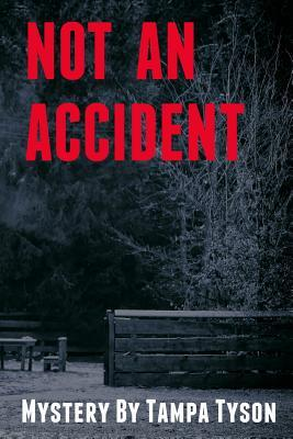 Not An Accident