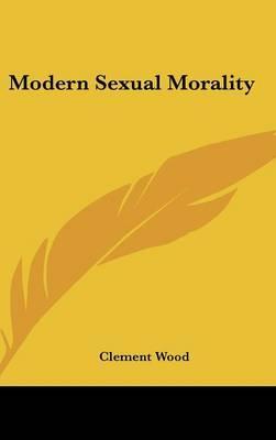 Modern Sexual Morali...