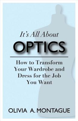 It's All About Optics