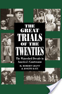 The Great Trials of the Twenties