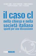 Il caso CL nella Chiesa e nella società italiana