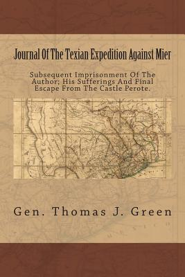Journal of the Texian Expedition Against Mier