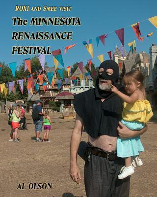 Roxi and Smee Visit the Minnesota Renaissance Festival