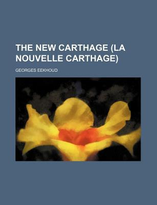 The New Carthage (La...