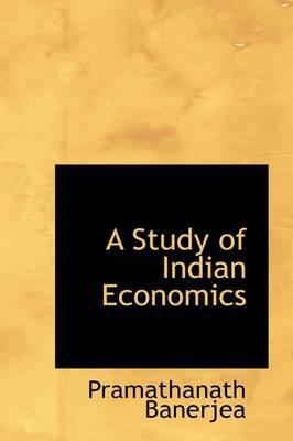 A Study of Indian Economics