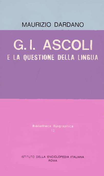 G.I. Ascoli e la questione della lingua
