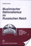 Muslimischer Nationalismus im russischen Reich