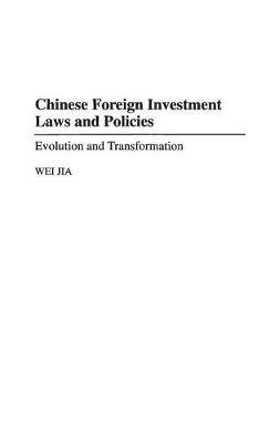 Chinese Foreign Investment Laws and Policies