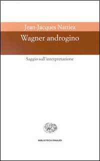 Wagner androgino