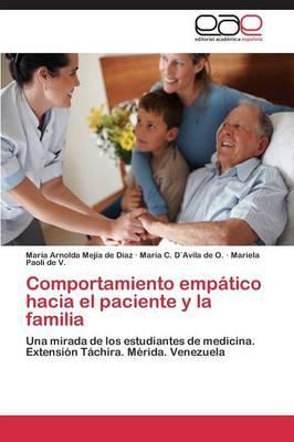 Comportamiento empático hacia el paciente y la familia