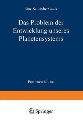 Das Problem Der Entwicklung Unseres Planetensystems