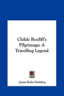 Childe Roeliff's Pilgrimage