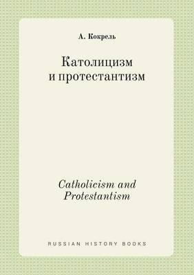 Catholicism and Protestantism