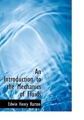 An Introduction to the Mechanics of Fluids