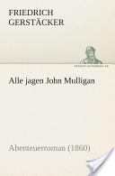Alle jagen John Mull...