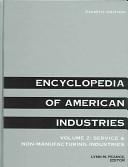 Encyclopedia of American Industry