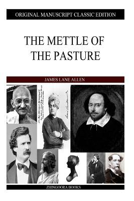 The Mettle of the Pasture
