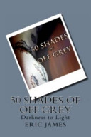 50 Shades of Off Gre...