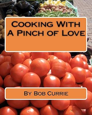 Cooking With a Pinch of Love