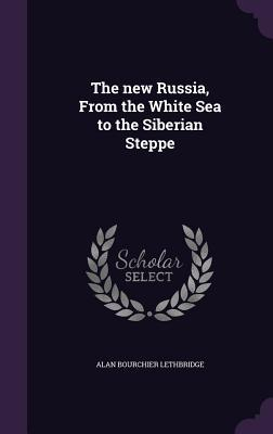 The New Russia, from...